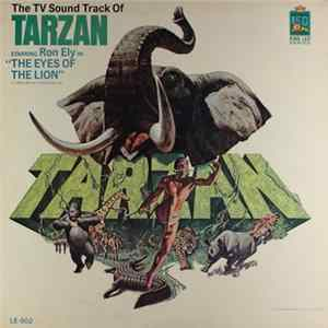 "Ron Ely - The TV Sound Track Of Tarzan Starring Ron Ely In ""The Eyes Of The Lion"" Album"