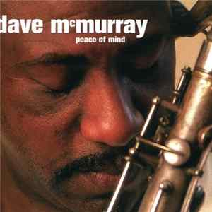 Dave McMurray - Peace Of Mind Album