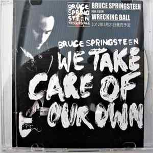 Bruce Springsteen - We Take Care Of Our Own Album