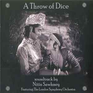 Nitin Sawhney Featuring The London Symphony Orchestra - A Throw Of Dice Album