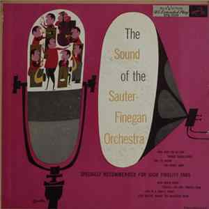 Sauter-Finegan Orchestra - The Sound Of The Sauter-Finegan Orchestra Album
