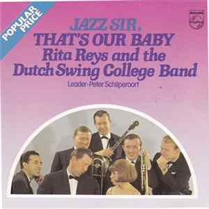 Rita Reys And The The Dutch Swing College Band - Jazz Sir, That's Our Baby Album