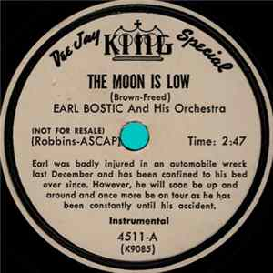 Earl Bostic And His Orchestra - Lover Come Back To Me / The Moon Is Low Album