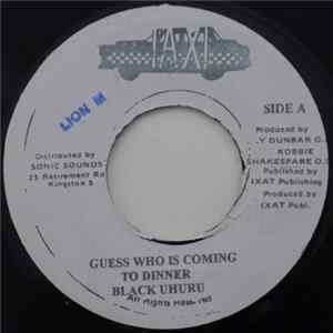 Black Uhuru - Guess Who Is Coming To Dinner / General Album