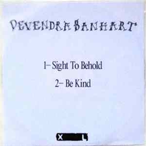 Devendra Banhart - Sight To Behold / Be Kind Album
