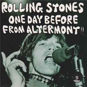 Rolling Stones - One Day Before From Altermont!! Album